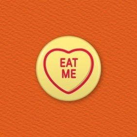 Love Hearts - Eat Me Button Badge